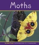 Cover of: Moths by Helen Frost