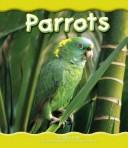 Cover of: Parrots | Helen Frost