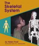 Cover of: The Skeletal System (Human Body Systems) | Helen Frost