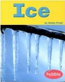 Cover of: Ice (Weather) | Helen Frost