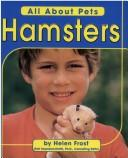 Cover of: Hamsters | Helen Frost