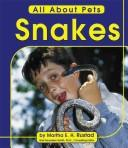 Cover of: Snakes by Martha E. H. Rustad