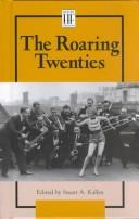 Cover of: History Firsthand - The Roaring Twenties | Stuart A. Kallen