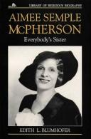 Cover of: Aimee Semple McPherson by Edith L. Blumhofer