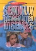 Cover of: Sexually Transmitted Diseases (Health Issues) | Jo Whelan