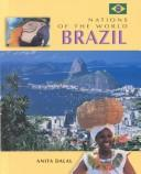Cover of: Brazil (Nations of the World) by Anita Dalal