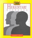 Cover of: Hereditary diseases by Jacqueline L. Harris