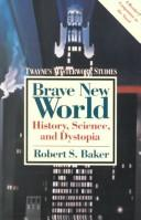 Cover of: Brave new world by Baker, Robert S.