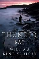 Cover of: Thunder Bay | William Kent Krueger