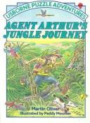 Cover of: Agent Arthur's Jungle Journey by Martin Oliver
