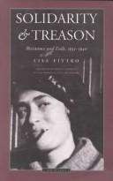 Cover of: Solidarity and treason by Lisa Fittko