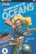 Cover of: Aquaman's guide to the oceans | Jackie Gaff