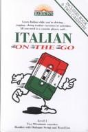 Cover of: Italian on the Go (On the Go Language Packages) | Marcel Danesi