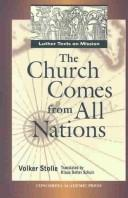 Cover of: The Church Comes from All Nations | Martin Luther