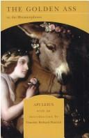 Cover of: The Golden Ass or, the Metamorphoses by Apuleius