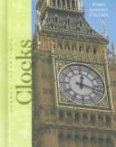 Cover of: Clocks (Great Inventions) | James Lincoln Collier