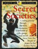 Cover of: Secret societies | Ross, Stewart.