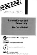Cover of: Eastern Europe and Democracy by Wojciech Lamentowicz