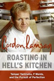 Cover of: Roasting in Hell's Kitchen by Gordon Ramsay