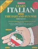 Cover of: Learn Italian the Fast and Fun Way by Marcel Danesi