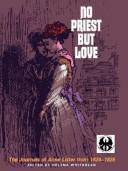 Cover of: No priest but love | Anne Lister