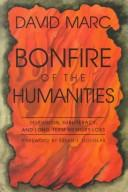 Cover of: Bonfire of the humanities | David Marc
