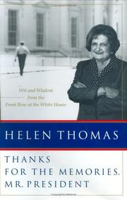 Cover of: Thanks for the memories, Mr. President | Helen Thomas