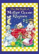 Cover of: The Big Book of Mother Goose & Rhymes | Modern Publishing