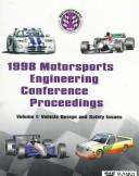 Cover of: 1998 Motorsports Engineering Conference proceedings | Motor Sports Engineering Conference & Exposition (1998 Dearborn, Mich.)