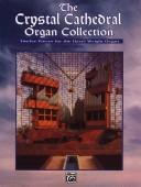 Cover of: Crystal Cathedral Organ Collection | Fred Swann
