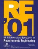 Cover of: Proceedings | IEEE International Symposium on Requirements Engineering (5th 2001 Toronto, Ontario)