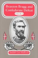 Cover of: Braxton Bragg and Confederate defeat | Grady McWhiney