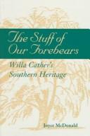 Cover of: The stuff of our forebears by Joyce McDonald