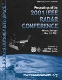 Cover of: Proceedings of the 2001 radar conference | IEEE National Radar Conference (2001 Atlanta, GA)