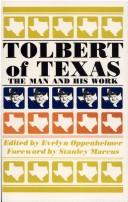 Cover of: Tolbert of Texas by Frank X. Tolbert