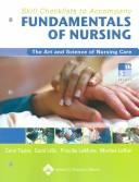 Cover of: Skill Checklists to Accompany Fundamentals of Nursing | Priscilla LeMone