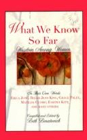 Cover of: What we know so far |