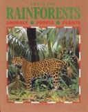 Cover of: Life in the Rain Forests | Lucy Baker