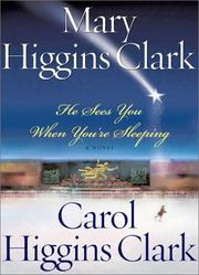 Cover of: He sees you when you're sleeping | Mary Higgins Clark