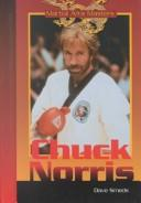Cover of: Chuck Norris (Martial Arts Masters) by Dave Smeds