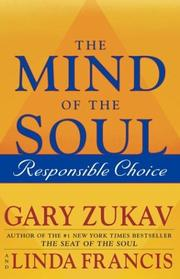 Cover of: The Mind of the Soul by Gary Zukav