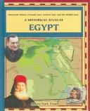 Cover of: Historical Atlas of Egypt (Historical Atlases of South Asia, Central Asia and the Middle East) by Allison Stark Draper