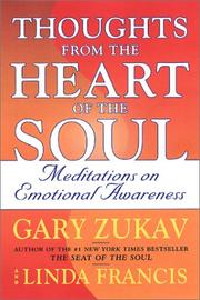 Cover of: Thoughts from the Heart of the Soul by Gary Zukav