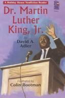 Cover of: Dr. Martin Luther King, Jr (Holiday House Reader) | David A. Adler