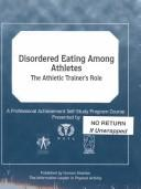 Cover of: Disordered Eating Among Athletes by Human Kinetics