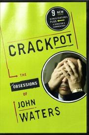 Cover of: Crackpot | John Waters