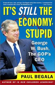 Cover of: It's Still the Economy, Stupid | Paul Begala