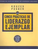 Cover of: The Five Practices of Exemplary Leadership (Spanish) (The Leadership Practices Inventory) | James M. Kouzes