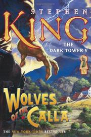 Cover of: Wolves of the Calla (The Dark Tower, Book 5) by Stephen King