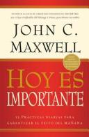 Cover of: Hoy Es Importante/today Is Important | John C. Maxwell